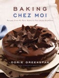 Baking Chez Moi: Recipes from My Paris Home to Your Home Anywhere (Hardcover)