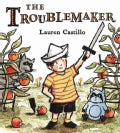 The Troublemaker (Hardcover)