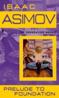 Prelude to Foundation (Paperback)