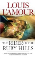 The Rider of the Ruby Hills (Paperback)