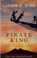 Pirate King: A Novel of Suspense Featuring Mary Russell and Sherlock Holmes (Paperback)
