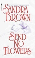 Send No Flowers (Paperback)