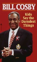 Kids Say the Darndest Things (Paperback)