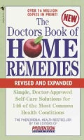 The Doctors Book of Home Remedies: Simple, Doctor-Approved Self-Care Solutions for 146 Common Health Conditions (Paperback)