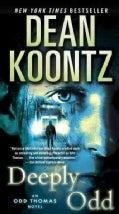 Deeply Odd: An Odd Thomas Novel (Paperback)
