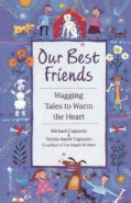 Our Best Friends: Wagging Tales to Warm the Heart (Paperback)