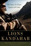 Lions of Kandahar: The Story of a Fight Against All Odds (Hardcover)