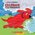 Clifford Y la Tormenta / Clifford and the Big Storm (Paperback)