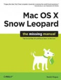 Mac OS X Snow Leopard: The Missing Manual (Paperback)