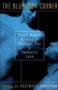 The Bluelight Corner: Black Women Writing on Passion, Sex, and Romantic Love (Paperback)