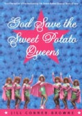 God Save the Sweet Potato Queens (Paperback)