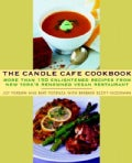 The Candle Cafe Cookbook: More Than 150 Enlightened Recipes from New York's Renowned Vegan Restaurant (Paperback)
