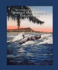 The Ultimate Guide to Vintage Surfboards & Collectibles (Hardcover)