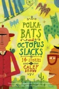 Polka-Bats And Octopus Slacks: 14 Stories (Paperback)