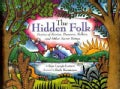 The Hidden Folk: Stories of Fairies, Dwarves, Selkies, and Other Secret Beings (Hardcover)