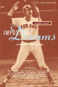 Impossible Dreams: A Red Sox Collection (Paperback)
