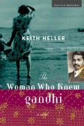 The Woman Who Knew Gandhi (Paperback)