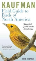 Kaufman Field Guide to Birds Of North America (Paperback)
