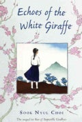 Echoes of the White Giraffe (Paperback)