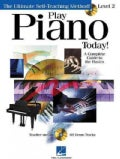 Play Piano Today!: Level 2, a Complete Guide to the Basics With Cd (Audio)