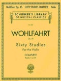 Franz Wohlfahrt - 60 Studies, Op. 45 Complete: Books 1 And 2 for Violin (Paperback)