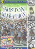 The Mystery on the Freedom Trail: The Boston Marathon Mystery (Paperback)