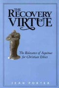 The Recovery of Virtue: The Relevance of Aquinas for Christian Ethics (Paperback)