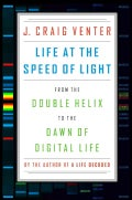 Life at the Speed of Light: From the Double Helix to the Dawn of Digital Life (Hardcover)