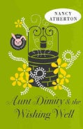 Aunt Dimity and the Wishing Well (Hardcover)