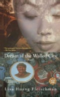 Dream of the Walled City (Paperback)