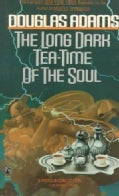 The Long Dark Tea-Time of the Soul (Paperback)