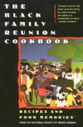 The Black Family Reunion Cookbook: Recipes & Food Memories from the National Council of Negro Women, Inc (Paperback)