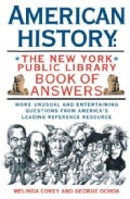 American History: The New York Public Library Book of Answers (Paperback)