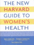 The New Harvard Guide to Women's Health (Paperback)