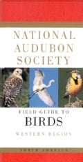 National Audubon Society Field Guide to North American Birds: Western Region (Paperback)