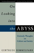 On Looking into the Abyss: Untimely Thoughts on Culture and Society (Paperback)