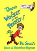 There&#39;s a Wocket in My Pocket!: Dr. Seuss&#39;s Book of Ridiculous Rhymes (Board book)