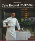 Daniel Boulud&#39;s Cafe Boulud Cookbook: French-American Recipes for the Home Cook (Hardcover)