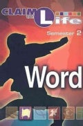 Claim the Life: Word - Semester 2 (Paperback)