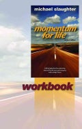 Momentum for Life Workbook: Biblical Principles for Sustaining Physical Health, Personal Integrity, and Strategic... (Paperback)