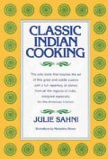 Classic Indian Cooking (Hardcover)