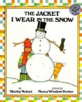 The Jacket I Wear in the Snow (Hardcover)
