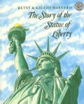 The Story of the Statue of Liberty (Paperback)