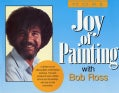 More Joy of Painting With Bob Ross: America's Favorite Art Instructor (Paperback)