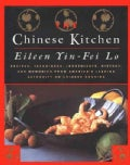 The Chinese Kitchen: Recipes, Techniques, Ingredients, History, and Memories from America's Leading Authority on ... (Hardcover)