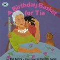 A Birthday Basket for Tia (Paperback)