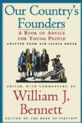 Our Country's Founders: A Book of Advice for Young People (Paperback)