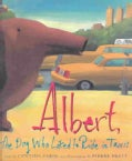 Albert, the Dog Who Liked to Ride in Taxis (Hardcover)