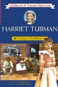 Harriet Tubman: Freedom's Trailblazer (Paperback)