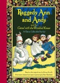 Raggedy Ann and Andy and the Camel With the Wrinkled Knees: A Classic Collectible Pop-Up (Hardcover)